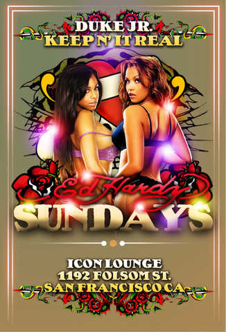 Ed Hardy Sunday's At Icon Every Sunday's Everybody Free B4 11