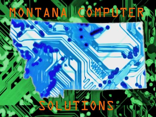 Montana Computer Solutions - Cost Efficient Cleanup And Upgrades