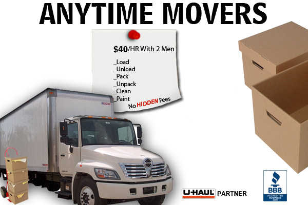 $40 / Hr * Anytime Movers * The Best Prices In Town * No Hidden Fee