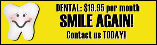 Cost Effective Dental Plans Available!