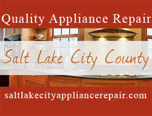 Quality Appliance Repair Specialists. Salt Lake City County