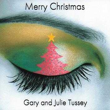 Gary And Julie Tussey's New Cd Release Merry Christmas Now Availa