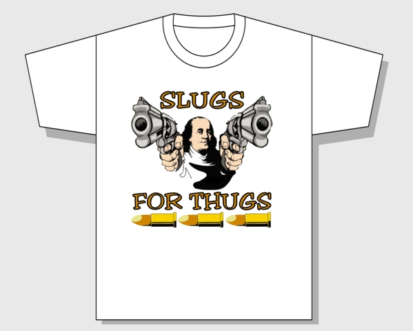 Hot New Slugs For Thugs T - Shirts, Hats, Bags And Other Fine Pro
