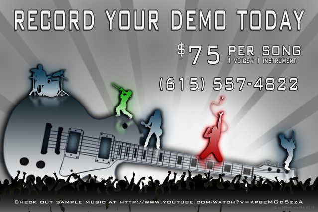 Record Your Demo Here $75 Per Song