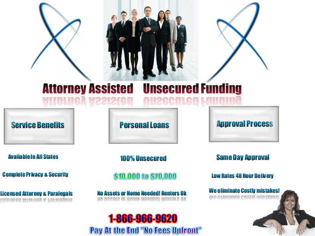Attorney Assisted Unsecured Funding