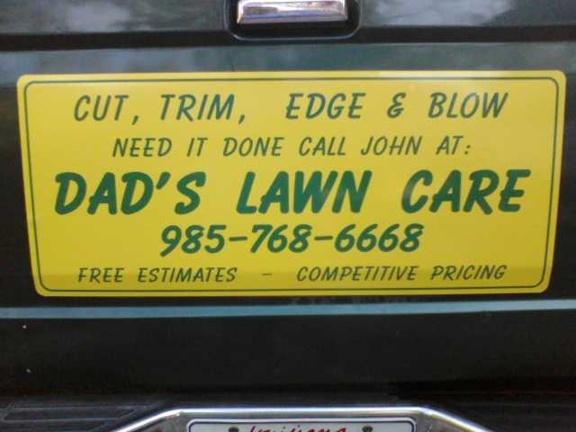 Dad's Lawn Care