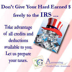 Take Advantage Of All Available Tax Deductions / Credits!