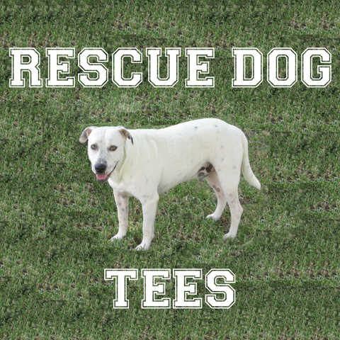 Rescue Dog Tees