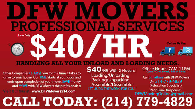 Dfw Movers / $40 / Hr / Need Your Truck Unloaded Or Loaded?