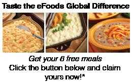 Try Efoods Global Today! You Can't Beat Free Food!