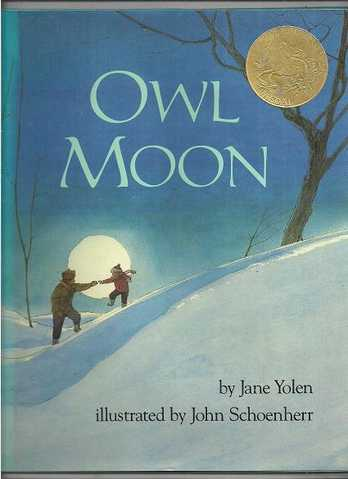 Owl Moon * By Jane Yolen * Hard Cover