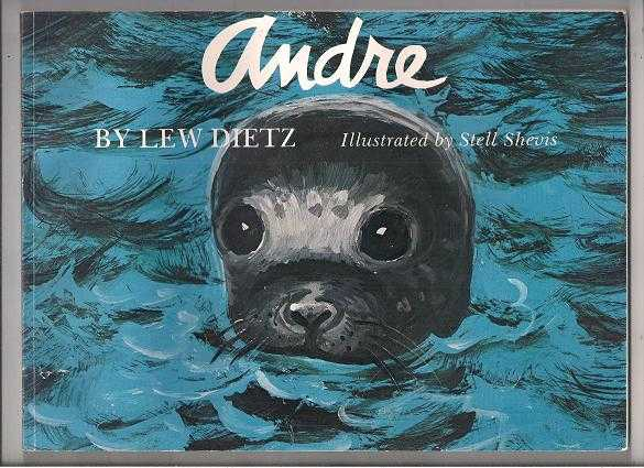 Andre * By Lew Dietz