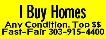 Homes Wanted To Buy 303 - 915 - 4400 Denver Littleton Aurora Co Etc