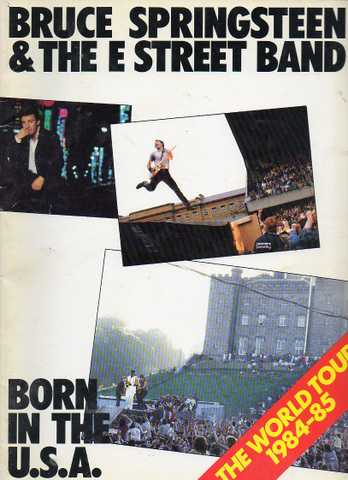 Bruce Springsteen & The E Street Band / Born In The U. S. A. World
