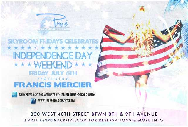 Independence Day Weekend At Skyroom Fridays