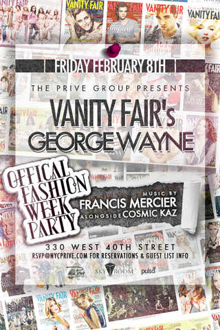 Vanity Fair's George Wayne Official Fashion Week Party At Skyroom