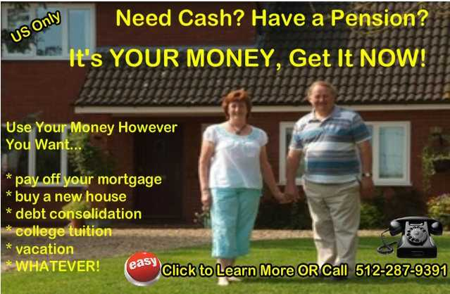 Need Cash? Have A Pension? Get A Lump Sum Advance!