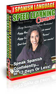 Learn To Speak Spanish In Just 12 Days!