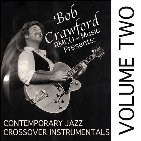 Bob Crawford / Rmco Music:jazz Crossover Instrumentals Vol. 2
