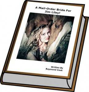 A Mail - Order Bride For Jim Liley! Ebook