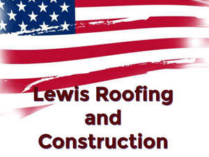 Lewis Roofing And Construction