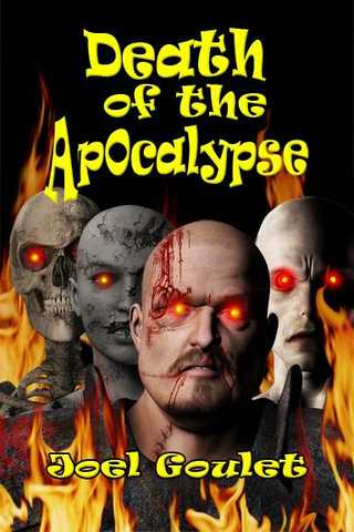 Death Of The Apocalypse - A Hauntingly Eerie Novel